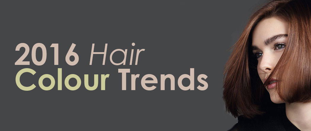 Hair Colour Trends 2016 Salford Manchester